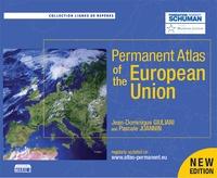 Jean-Dominique Giuliani et Pascale Joannin - Permanent Atlas of the European Union.