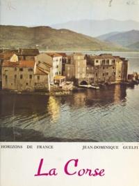 Jean-Dominique Guelfi et Henri Vaussanvin - La Corse.