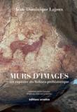 Jean-Dominique Lajoux - Murs d'images - Art rupestre de la Tassili-n-Ajjer.