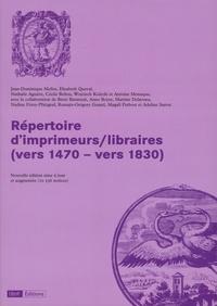 Jean-Dominique Mellot et Elisabeth Queval - Répertoire d'imprimeurs/libraires (vers 1470 - vers 1830).