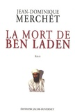 Jean-Dominique Merchet - La mort de Ben Laden.