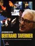 Jean-Dominique Nuttens - Bertrand Tavernier.