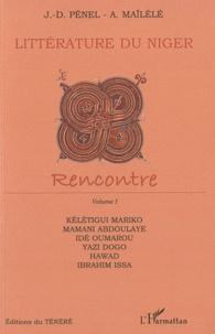 Jean-Dominique Pénel - Littérature du Niger - Rencontre, volume 1.