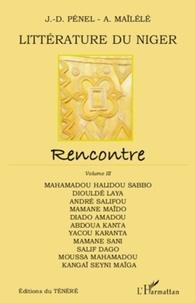 Jean-Dominique Pénel - Littérature du Niger - Rencontre, volume 3.