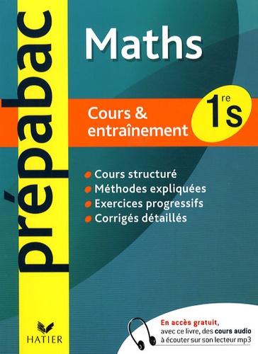 Jean-Dominique Picchiottino et Denis Girard - Mathématiques 1re S - Cours et entraînement.