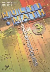 Jean-Dominique Picchiottino - Mathématiques 3ème Multi-math.