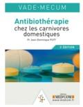 Jean-Dominique Puyt - Vade-Mecum d'antibiothérapie vétérinaire.