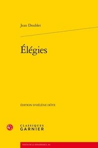 Jean Doublet - Elégies.
