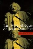 Jean Douchet - La DVDéothèque de Jean Douchet.