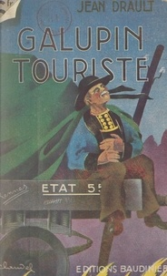 Jean Drault - Galupin touriste.