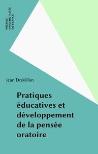 Jean Drévillon - Pratiques educatives et developpement de la pensee operatoire.