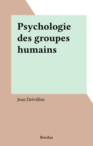 Psychologie des groupes humains