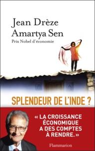 Jean Drèze et Amartya Sen - Splendeur de l'Inde ? - Développement, démocratie et inégalités.