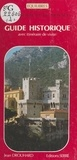 Jean Drouhard et Elisabeth Bréaud - La principauté de Monaco : guide historique avec itinéraire de visite.