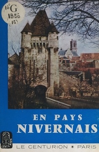 Jean Drouillet et  Collectif - En pays nivernais.