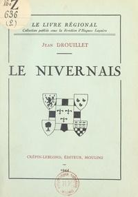 Jean Drouillet et Hugues Lapaire - Le Nivernais.