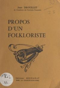 Jean Drouillet et Jean Mellot - Propos d'un folkloriste.