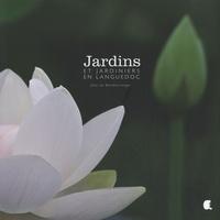 Jean Du Boisberranger - Jardins et jardiniers en Languedoc.