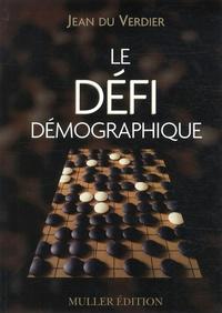 Jean Du Verdier - Le défi démographique.