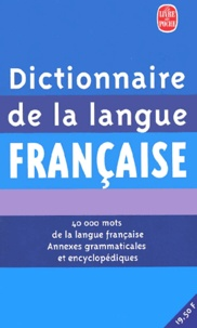 Jean Dubois et Françoise Dubois-Charlier - Dictionnaire de la langue française - 40 000 Mots de la langue française Annexes grammaticales et encyclopédiques.
