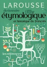 Jean Dubois et Henri Mitterand - Dictionnaire étymologique et historique français.