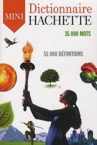 Jean Dubois et Françoise Dubois-Charlier - Dictionnaire Hachette de la Langue Française Mini - 35 000 mots.