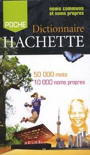 Jean Dubois et Françoise Dubois-Charlier - Dictionnaire Hachette Encyclopédique de Poche.