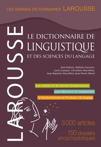 Jean Dubois et Mathée Giacomo - Le dictionnaire de linguistique et des sciences du langage.