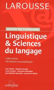 Jean Dubois et Mathée Giacomo - Linguistique & Sciences du langage.