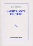 Jean Dubuffet - Asphyxiante culture.
