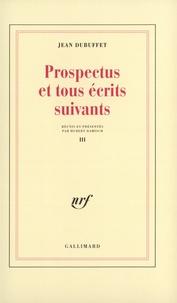 Jean Dubuffet - Prospectus Tome 3 - Prospectus.