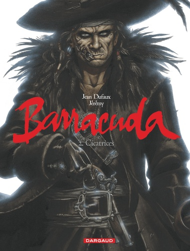 Barracuda Tome 2 Cicatrices