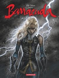 Jean Dufaux et  Jérémy - Barracuda Tome 3 : Duel.