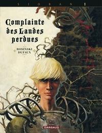 Jean Dufaux et Grzegorz Rosinski - Complainte des Landes perdues - Cycle Sioban Tome 1 : Sioban.