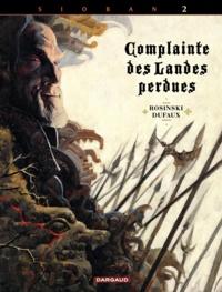 Jean Dufaux et Grzegorz Rosinski - Complainte des Landes perdues - Cycle Sioban Tome 2 : Blackmore.
