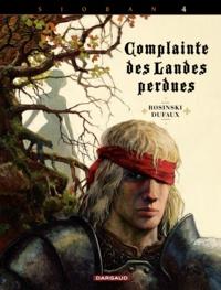 Jean Dufaux et Grzegorz Rosinski - Complainte des Landes perdues - Cycle Sioban Tome 4 : Kyle of Klanach.