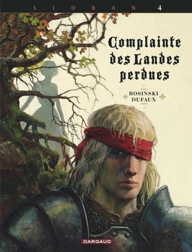 Complainte des Landes perdues - Cycle Sioban Tome 4 Kyle of Klanach