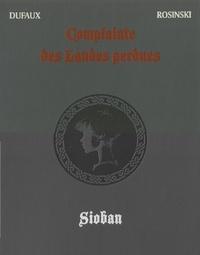 Jean Dufaux et Grzegorz Rosinski - Complainte des Landes perdues Intégrale Cycle 1 :  : Tome 1, Sioban ; Tome 2, Blackmore ; Tome 3, Dame Gerfaut ; Tome 4, Kyle of Klanach.