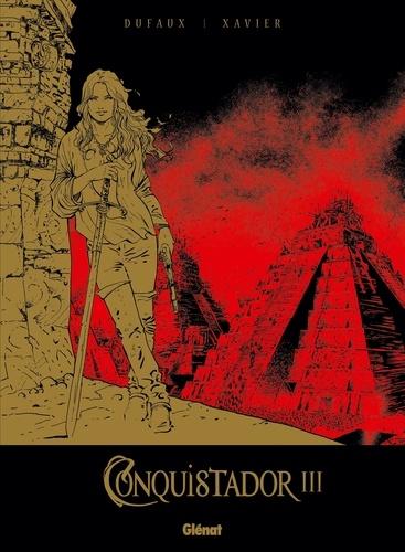 Conquistador Tome 3 Tirage de tête -  -  Edition de luxe
