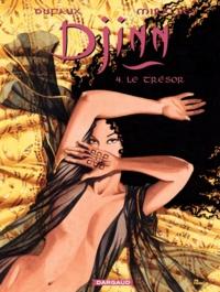 Jean Dufaux et Ana Mirallès - Djinn Tome 4 : Le trésor.