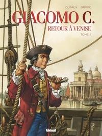 Jean Dufaux et  Griffo - Giacomo C - Retour à Venise Tome 1 : .