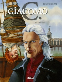 Jean Dufaux et  Griffo - Giacomo C Tome 13 : La fuite.