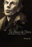 Jean Dufaux et Jacques Terpant - Le chien de Dieu.