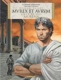 Jean Dufaux et Philippe Delaby - Murena Tome 1 : Murex et Aurum - Edition latine.