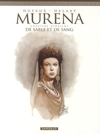 Jean Dufaux et Philippe Delaby - Murena Tome 2 : De sable et de sang.