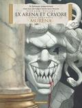 Jean Dufaux et Philippe Delaby - Murena Tome 2 : Ex Arena et Cruore - Edition en latin.