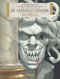 Jean Dufaux et Philippe Delaby - Murena Tome 2 : Ex Arena et Cruore - Edition en latin.