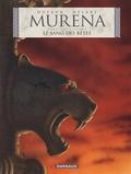Jean Dufaux et Philippe Delaby - Murena Tome 6 : Le sang des bêtes.