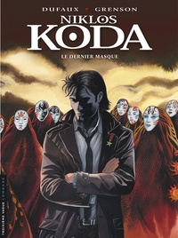 Jean Dufaux et Olivier Grenson - Niklos Koda Tome 15 : Le dernier masque.
