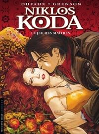 Jean Dufaux et Olivier Grenson - Niklos Koda Tome 8 : Le jeux des maîtres.